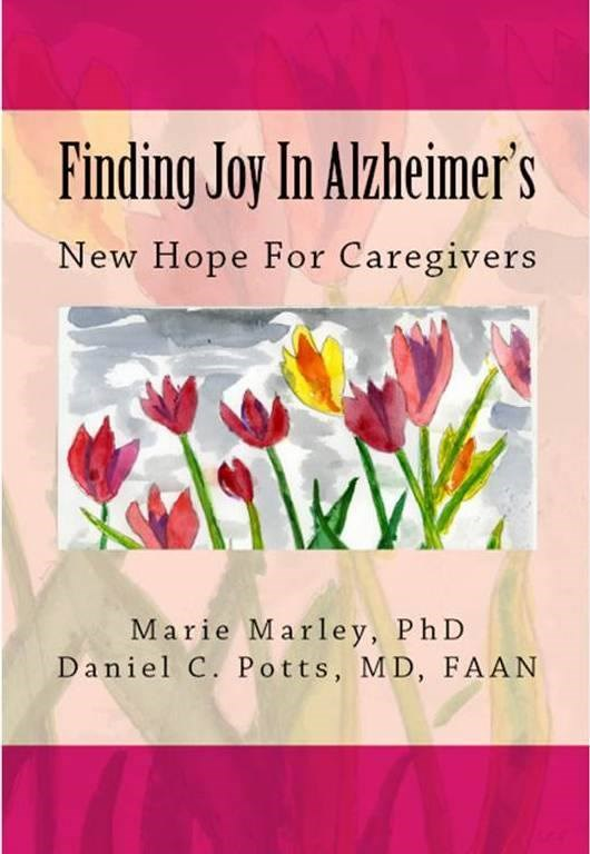 An Insider's Tips for Finding Joy in the Journey - Dementia